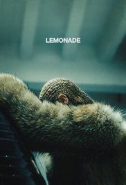 Lemonade Beyonce Full Movie. A view of a woman's journey through life.