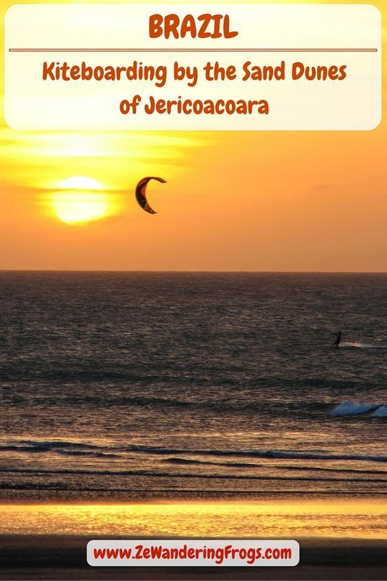 Brazil Kiteboarding by the Sand Dunes of Jericoacoara // Jericoacoara – Think sand dunes, warm water, strong winds, and epic kiteboarding sessions. Oh, and a cold Caipirinha while watching the sunset from the sand dunes after a hard day…