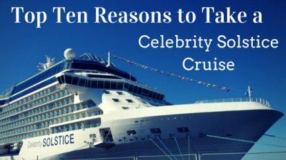 Top 10 Reasons to take a Celebrity Solstice Cruise to Alaska