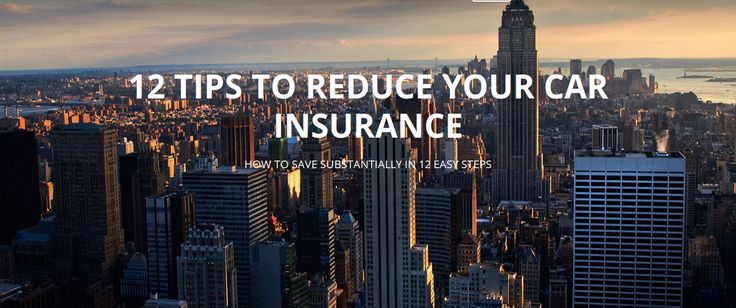 12 Tips to reduce your car #Insurance #money