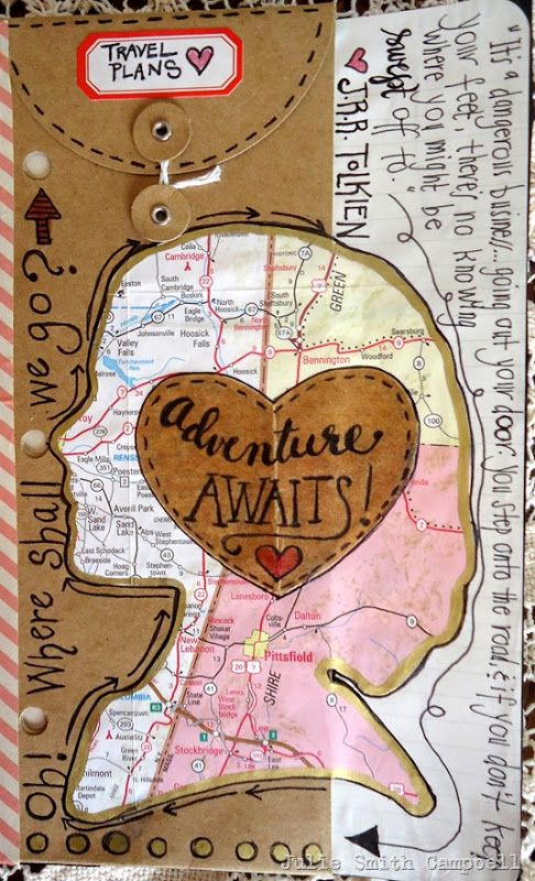 Original pinner sez: Travel. Adventure awaits! A new page from one of my art journals.