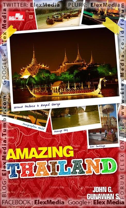 Panduan perjalanan praktis ke kota-kota di thailand plus itinerary, peta, akomodasi, wisata kuliner halal. penulis sudah berpengalaman berkali-kali ke thailand, bahkan tinggal di sana beberapa tahun.    AMAZING THAILAND ; Harga: Rp. 34.800