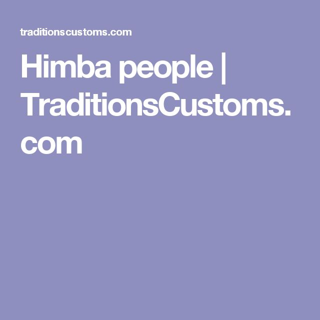 Himba people | TraditionsCustoms.com