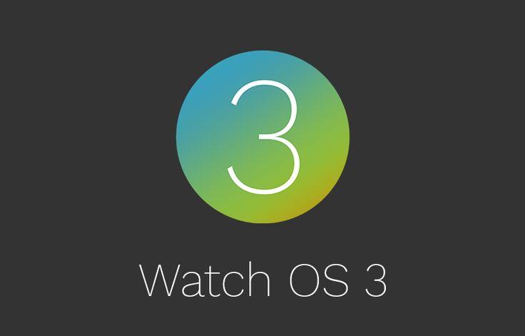 WWDC 2016: Ανακοινώθηκε το WatchOS 3