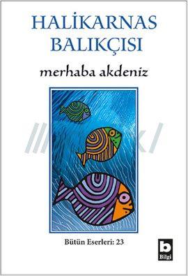 Halikarnas Balıkçısı'ndan Merhaba Akdeniz http://www.insanokur.org/?p=67849