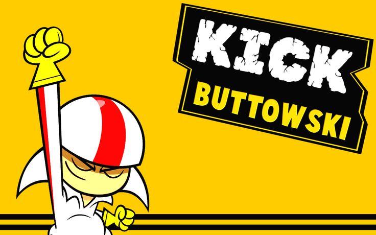 Kick Buttowski  awesome...