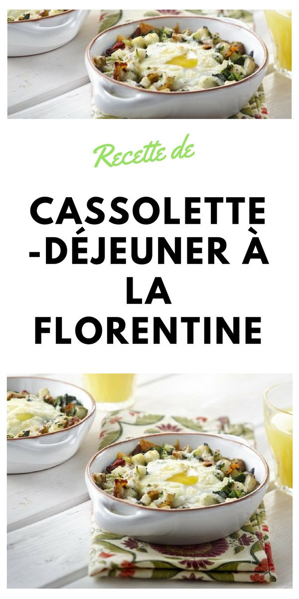 #Cassolette #déjeuner #florentine