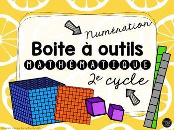 Boite à outils en numération pour le 2e cycle - Tableau des nombres, tableau de numération, étiquettes de valeur des nombres, droites numériques, etc. - La classe de Karine