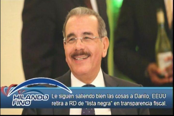 """Salvador Holguín: Le siguen saliendo las cosas bien al Presidente Danilo Medina , EE.UU. Retira a RD de """"Lista Negra"""""""