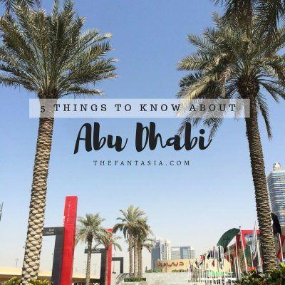 Abu Dhabi | 5 Things to Know.