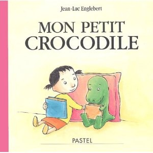 Mon petit crocodile [Album] Jean-Luc Englebert