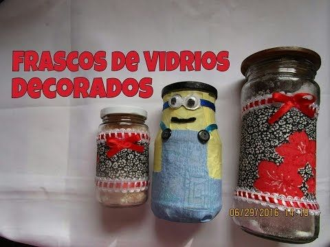 (2493) FRASCOS DE VIDRIO DECORADOS Luz Mireya Martinez - YouTube