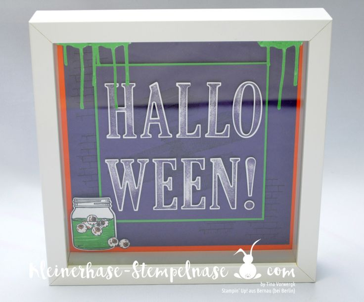 Stampin Up Bernau Berlin Halloween Ribba Bilderrahmen Letters for You Har of Haunts Ghoulish Grunge Einweckgläser (1)