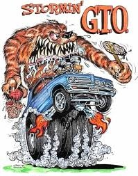 Rat Fink Stormin' Gto - ☮ Art by Ed Roth ~ Rat Fink! ~ ☮レ o √乇 ❥ L❃ve ☮~ღ~*~*✿⊱☮ ---