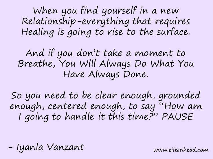 When you find yourself in a new relationship-everything that requires Healing is going to rise to the surface. -Iyanla Vanzant