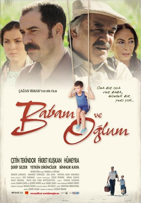 BABAM VE OĞLUM Sinema Filmi 2005