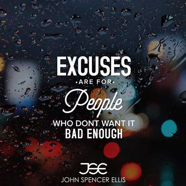 No excuses. Not this time!