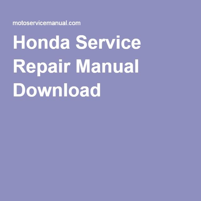 Honda Service Repair Manual Download