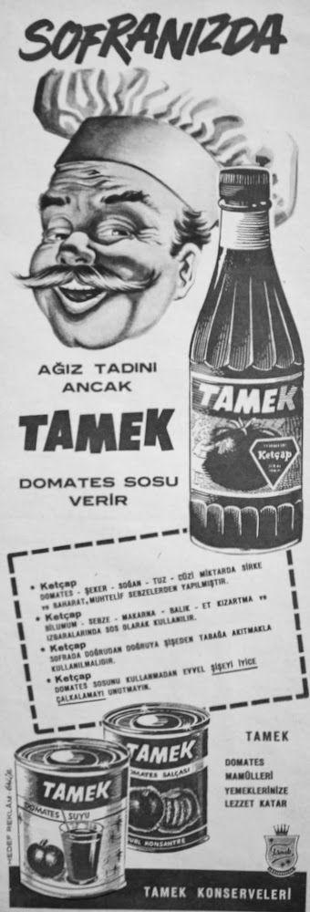 OĞUZ TOPOĞLU : tamek domates sosu 1957 nostaljik eski reklamlar