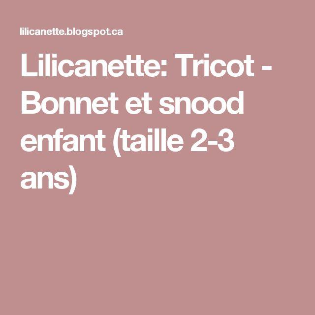 Lilicanette: Tricot - Bonnet et snood enfant (taille 2-3 ans)