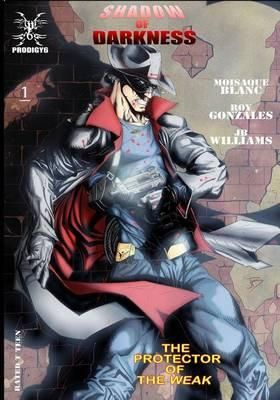 Shadow Of Darkness By Moisaque Blanc, 9781490436166., Graphic Novels