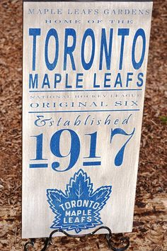 Toronto Maple Leafs Hockey - Original 6 - Established 1917 wood sign. $65.00, via Etsy.