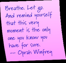 Breath!: Words Of Wisdom, Thoughts, Just Breath, Life Note, Oprah Winfrey, Fireplaces, So True, Quotes Sayings, Inspiration Quotes
