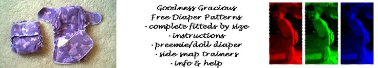 Goodness Gracious FREE Diaper Patterns & Cloth Diapering Info