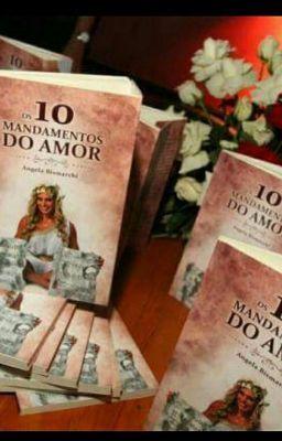 """Leia """"Os 10 Mandamentos do Amor(escritos no monte de Vênus) - SEGUNDO MANDAMENTO DO AMOR"""" #wattpad #romance"""