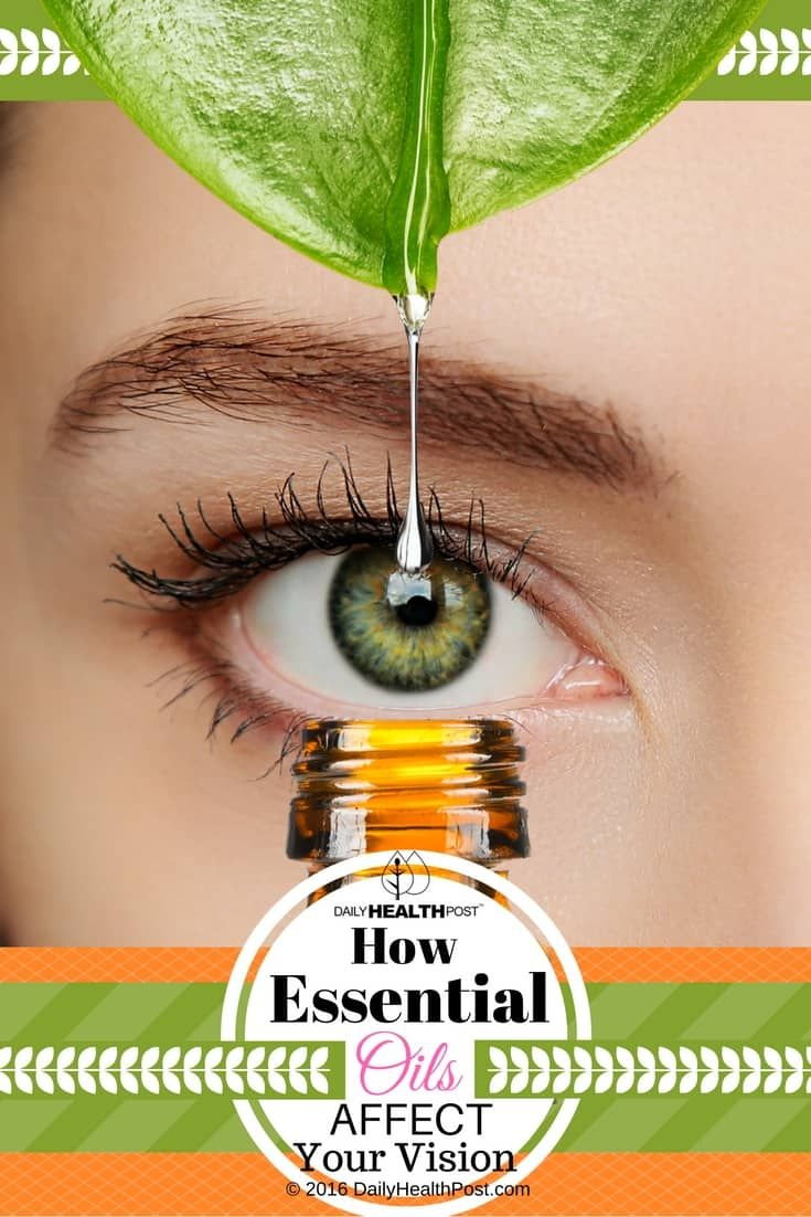 How+Essential+Oils+Affect+Your+Vision.+What+Not+Enough+People+Know+About+via+@dailyhealthpost
