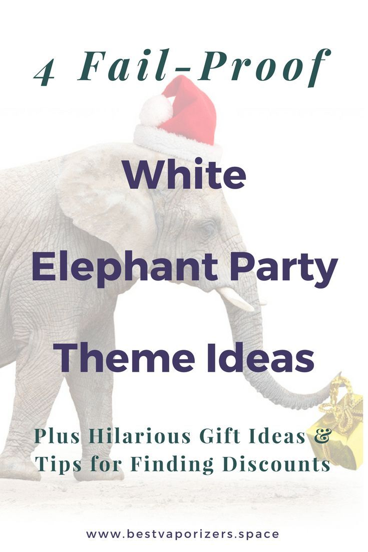 5 Fail Proof White Elephant Themes For A Memorable Christmas Intentionally Blue White Elephant Party Best White Elephant Gifts White Elephant Gifts Funny