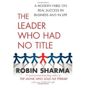 Robin Sharma - the leader who had no title