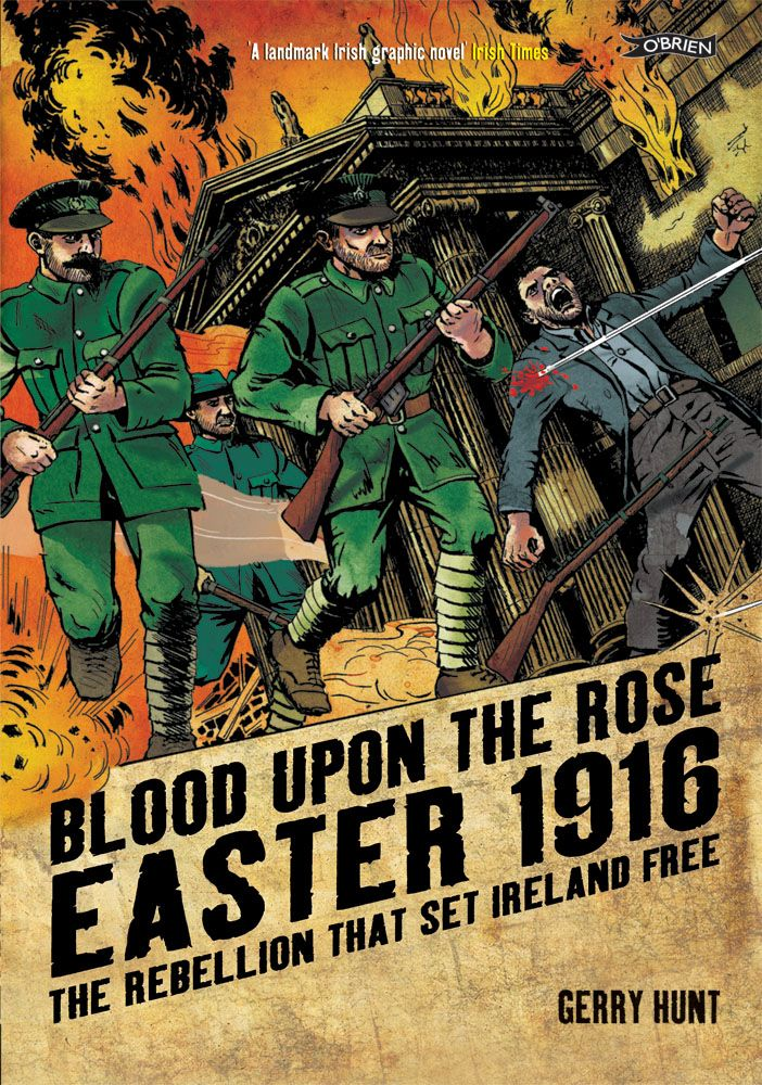 32 best easter rising 1916 images on pinterest easter rising blood upon the rose easter the rebellion that set ireland free by gerry hunt fandeluxe Gallery