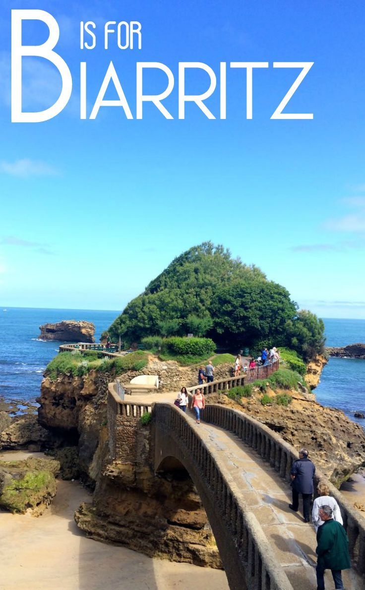 B is for the chic French coastal town of Biarritz, which with the beach scene of Anglet and historic Bayonne, forms the BAB region of Aquitaine on the Atlantic coast of south west France. But BAB is also unique in being in French Basque Country - travel there to discover its unique culture. This photo is of the Rock of the Blessed Virgin - named after a statue of the Virgin Mary placed on top of it by whalers.