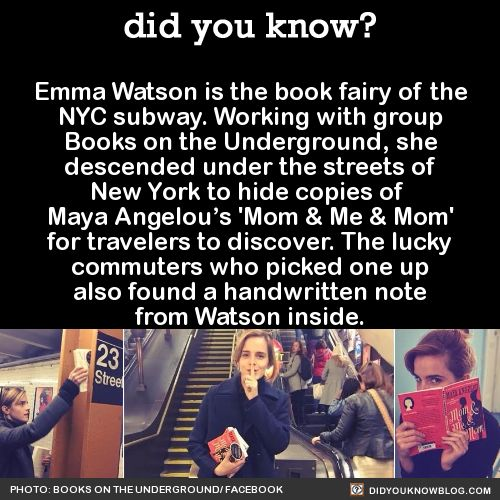 Emma Watson is the book fairy of the NYC subway. Working with group Books on the Underground, she descended under the streets of New York to hide copies of Maya Angelou's 'Mom & Me & Mom' for travelers to discover. The lucky commuters who picked one...