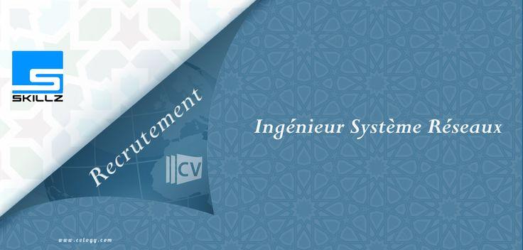 #Skillz: #Recrutement d'un #Ingénieur #Système #Réseaux à #Rabat---->