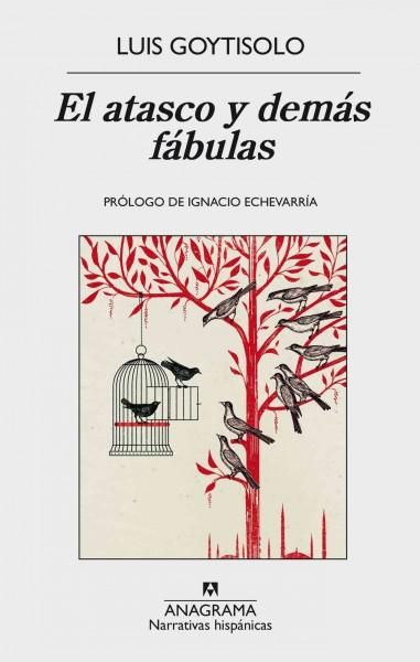 El atasco y demas fabulas / Jam and Other Fables