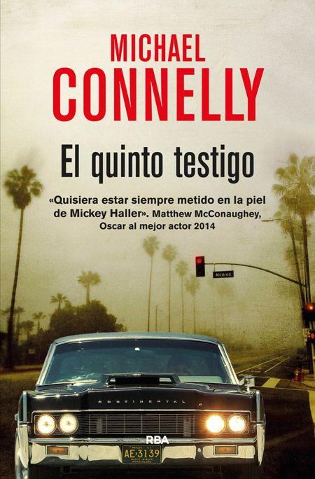 El Quinto testigo / Michael Connelly