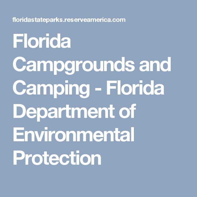 Florida Campgrounds and Camping - Florida Department of Environmental Protection