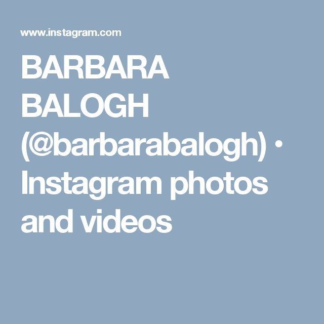 BARBARA BALOGH (@barbarabalogh) • Instagram photos and videos