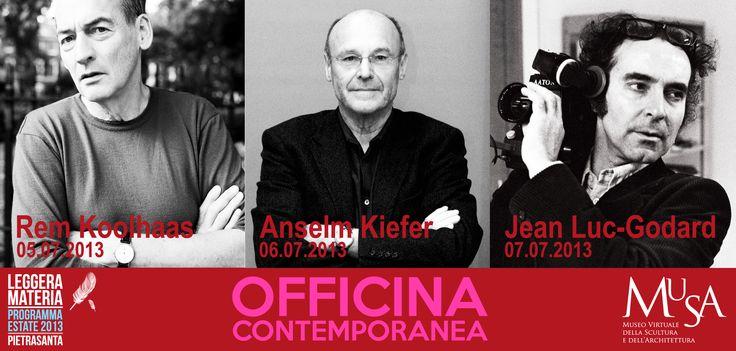 Altri 3 grandi nomi questo fine settimana al Musa - Museo Virtuale della Scultura e dell'Architettura: venerdì 05/07/2013 : Rem Koolhaas sabato 06/07/2013: Anselm Kiefer domenica 07/07/2013: Jean-Luc Godard