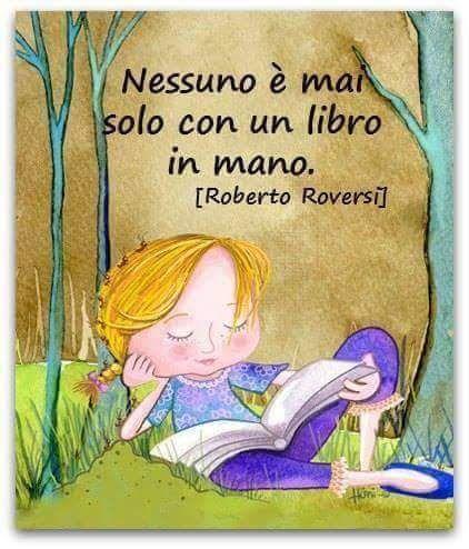 """Nobody is ever alone with a book in hand """"Infatti ne ho tanti da leggere. Tutti  regalati da un amico appassionato di autori americani """""""