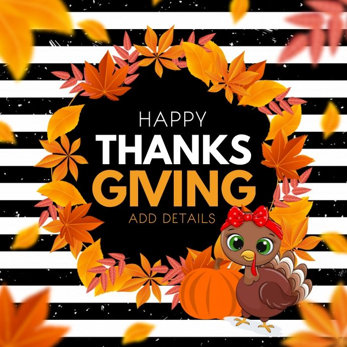 Thanks Giving Happy Thanksgiving In 2020 Flyer Thankful Happy Thanksgiving