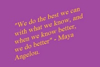 do better because you know better -