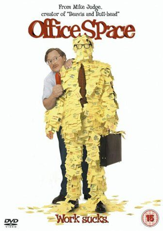 """Office Space (1999) created by Mike Judge, starring Ron Livingston, Jennifer Aniston, David Herman, Ajay Naidu, Diedrich Bader, Stephen Root and Gary Cole. """"Comedic tale of company workers who hate their jobs and decide to rebel against their greedy boss."""""""