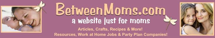 Between Moms - Telecommuting Jobs, Telecommute Jobs, Work at home Jobs