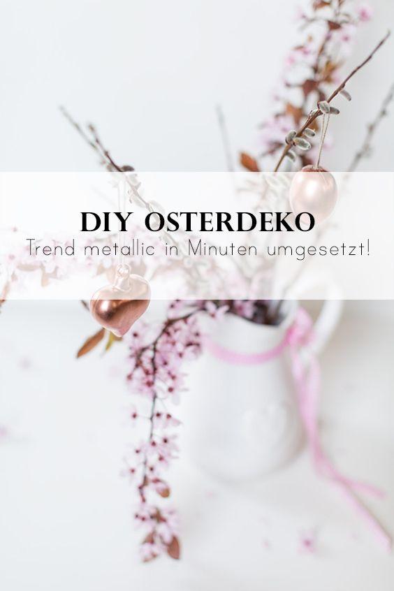 DIY Osterdeko - in Minuten tolle Trend Metallic / Kupfer Deko erstellen.
