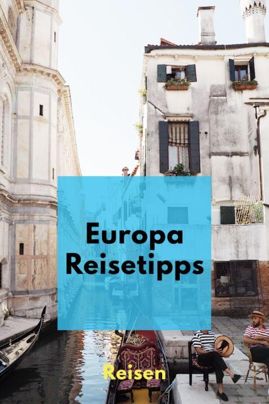 Reisetipps für Europa: Genussreisen, Kulturreisen, Strandurlaub, Naturerlebnisse oder Partymäuse