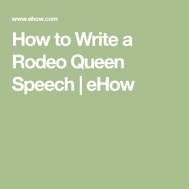 How to Write a Rodeo Queen Speech | eHow