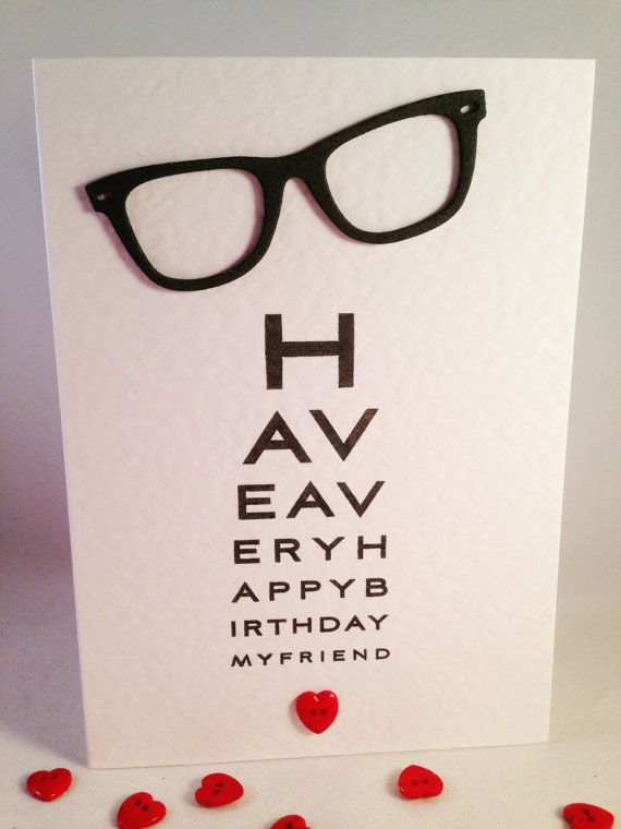 Birthday Card Opticians Eye Chart Spectacles Reading Glasses I